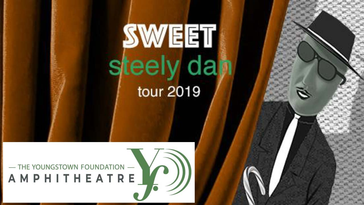 Steely Dan, Youngstown Amphitheatre
