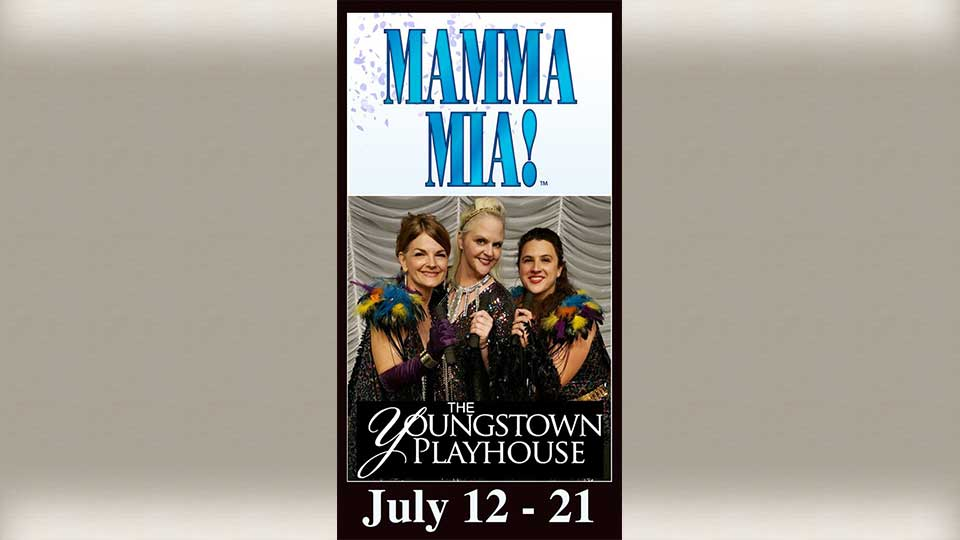 """""""Mamma Mia!"""" is coming to The Youngstown Playhouse."""
