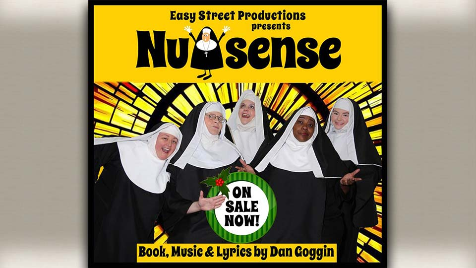 Nunsense presented by Easy Street Productions.