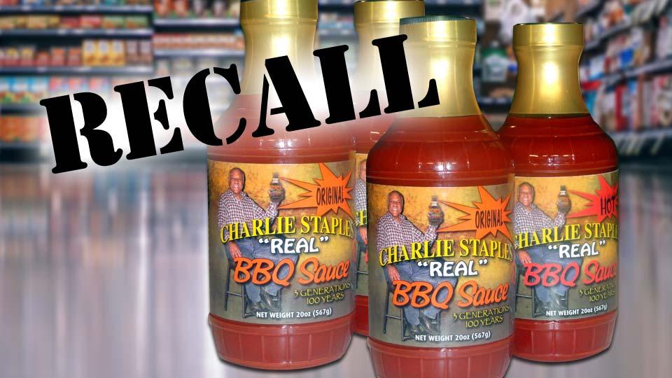 Charlie Staples BBQ Sauce Recall