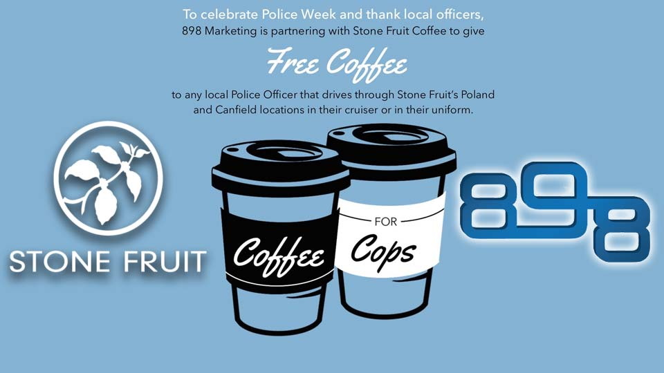 898 Marketing and Stone Fruit Coffee is offering free coffee for cops