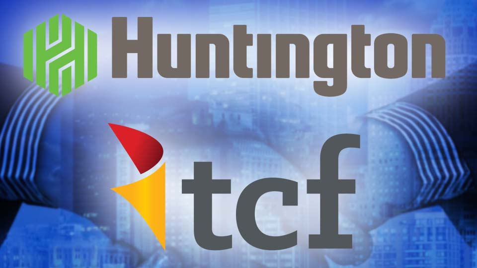 Huntington, TCF Banks Merge