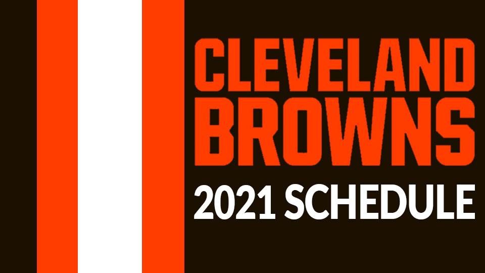 Cleveland Browns 2021 Schedule