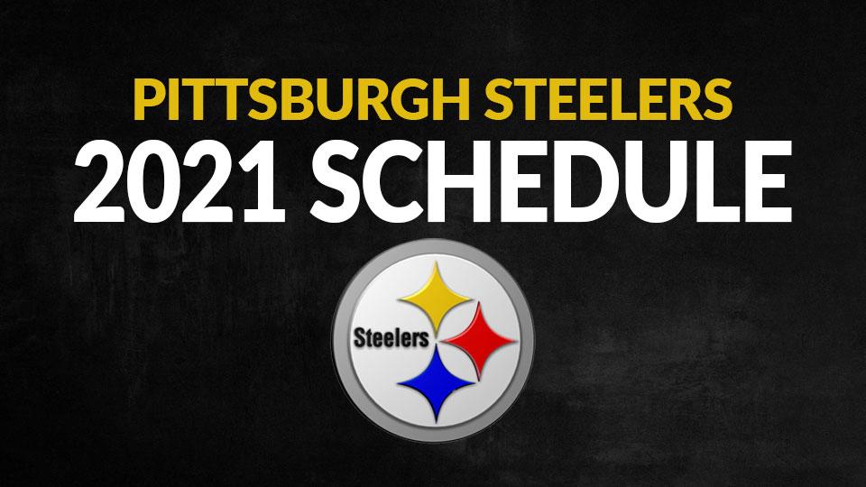 Pittsburgh Steelers 2021 Schedule